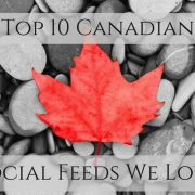 Top 10 canadian social feeds we love