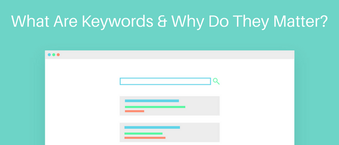 6c24ecd9ec18a What Are Keywords and Why Do They Matter  - TrafficSoda